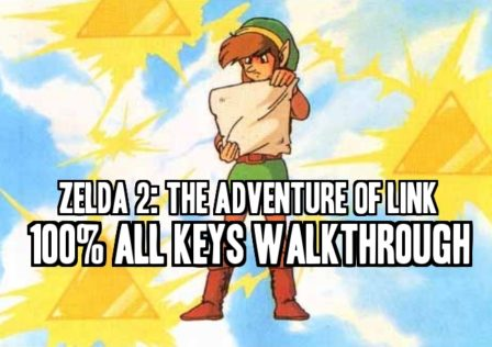 Zelda 2 Walkthrough 100 All Keys