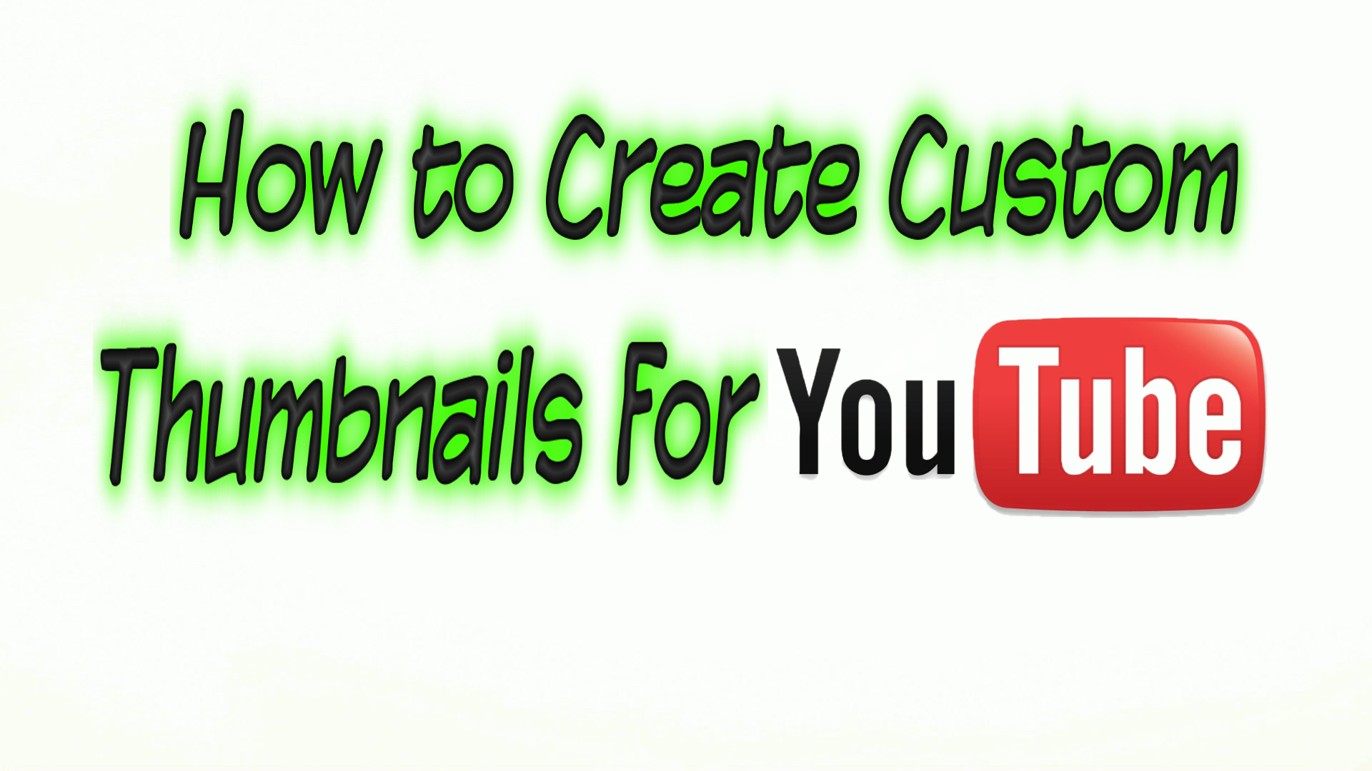 how to create custom thumbnails for youtube