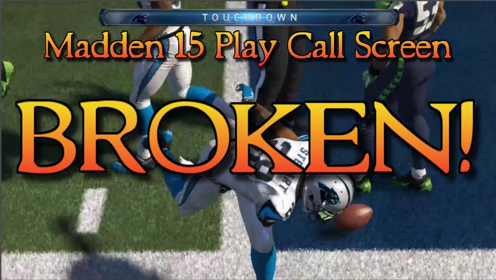 madden 15 play call screen broken