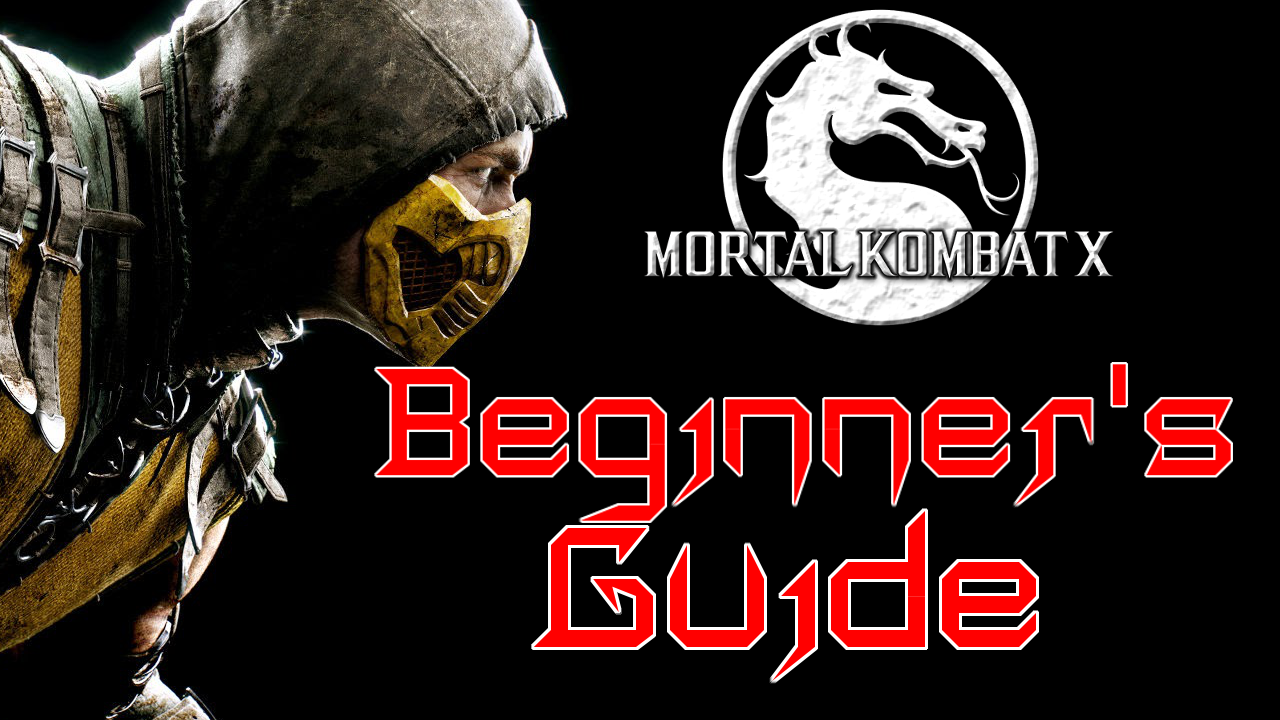 Mortal Kombat X Guide for Beginners - Gaming With Gleez