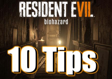 resident evil 7 tips