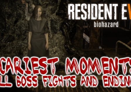 resident evil 7 scariest moments all boss fights